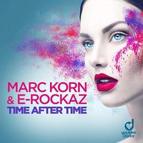 MARC KORN & E-ROCKAZ - TIME AFTER TIME